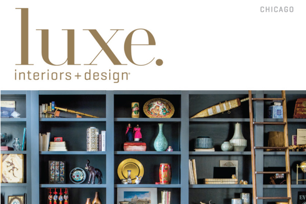 Drury Design Featured in Luxe Magazine Interiors + Design Chicago